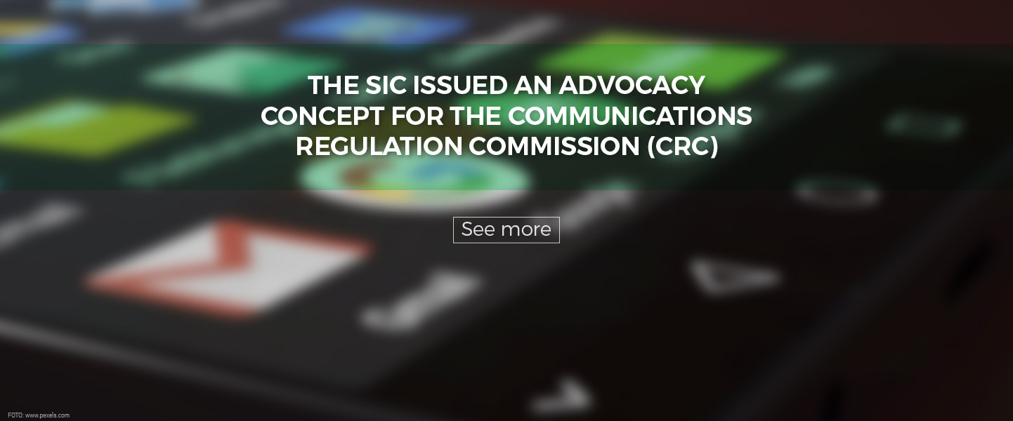 The SIC issued an advocacy concept for the Communications Regulation Commission (CRC)