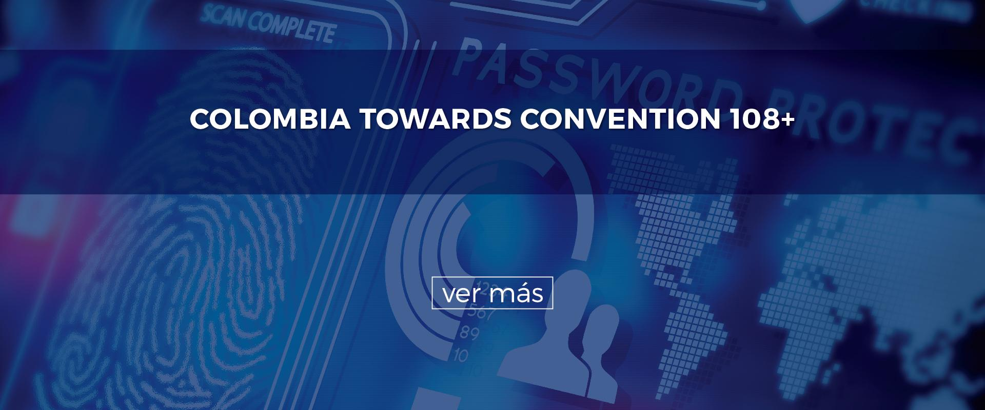 Colombia Towards Convention 108+
