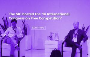 """The SIC hosted the """"IV International Congress on Free Competition"""""""