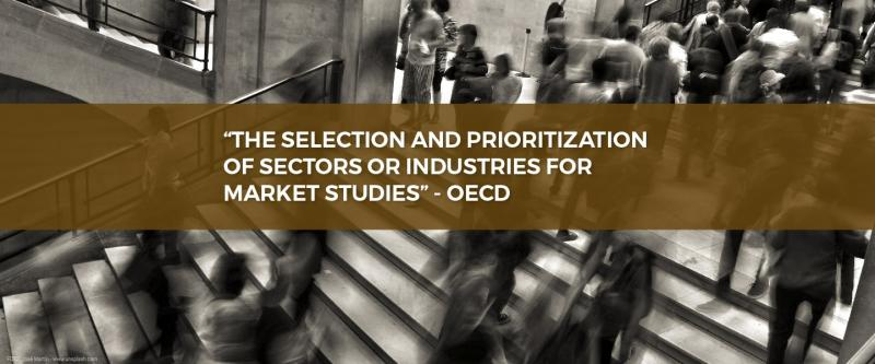 """""""The selection and prioritization of sectors or industries for market studies"""" - OECD"""