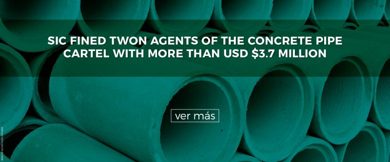 SIC fined twon agents of the concrete pipe cartel with more than usd $3.7 million