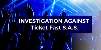 investigation against the company TICKET FAST SAS